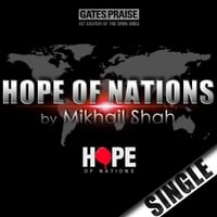 Gates Praise | Hope of Nations