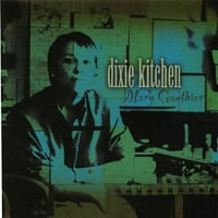 Mary Gauthier | Dixie Kitchen