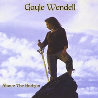 Gayle Wendell | Above The Horizon