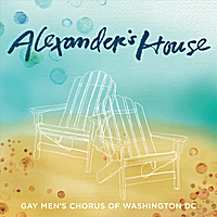 Gay Men's Chorus of Washington, DC | Alexander's House