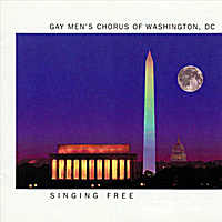 Gay Men's Chorus of Washington, Dc & Potomac Fever | Singing Free