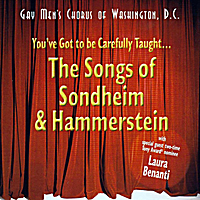 Gay Men's Chorus of Washington, Dc | You've Got to Be Carefully Taught: the Songs of Sondheim & Hammerstein