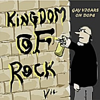 Gay Vicars On Dope | Kingdom of Rock