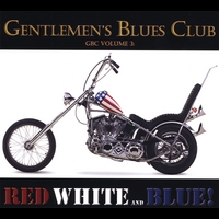 Gentlemen's Blues Club | GBC Volume 3 - RED WHITE and BLUE!