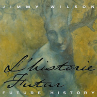Jimmy Wilson | Future History
