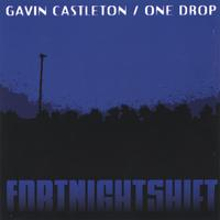Gavin Castleton / One Drop | FortNightShift