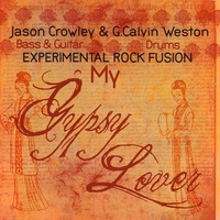 G Calvin Weston | My Gypsy Lover