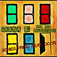 Geena B. & Her Valentines | Songs From Next Door