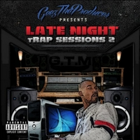 Nitro-Geez | Late Night Trap Sessions 2 (Geez the Producer Presents)