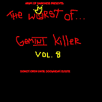 Gemini Killer | The Worst of Gemini Killer, Vol. 8 : Donot Open Until Doomsday