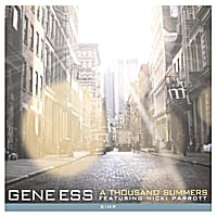Gene Ess | A Thousand Summers (feat. Nicki Parrott)