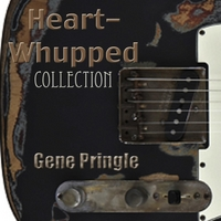 Gene Pringle | Heart Whupped Collection