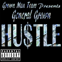 General Grown | Hustle