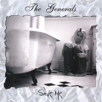 The Generals | Save Me