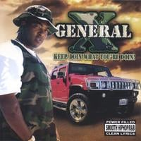 General X | Keep Doin What You're Doin