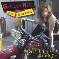 Geneva Red & The Roadsters | Gettin' Cocky