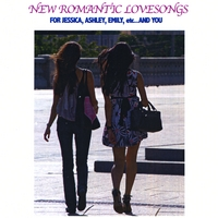 Gennaro | New Romantic Love Songs For Jessica, Ashley, Emily, etc....And You