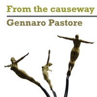 Gennaro Pastore | From the Causeway