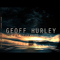 Geoff Hurley | One Step Closer