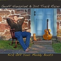 Geoff Hansplant & Dirt Track Racer | Kick Off Your Muddy Boots