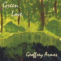 Geoffrey Armes | Green Love