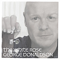 George Donaldson | The White Rose