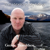 George Donaldson | The World in My Mind