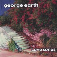 George Earth | Love Songs