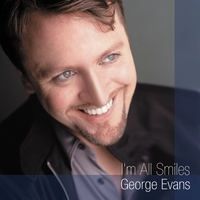 George Evans | I'm All Smiles