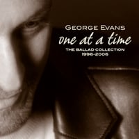 George Evans | One At A Time: the ballad collection 1996-2006