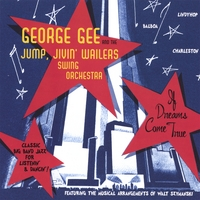 George Gee And The Jump Jivin' Wailers | If Dreams Come True