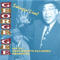 George Gee and his Make-Believe Ballroom Orchestra | Swingin' Live