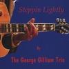 George J. Gilliam: Steppin Lightly