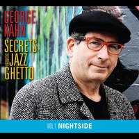George Kahn | Secrets From The Jazz Ghetto, Vol. 1 (Nightside)