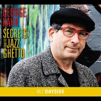 George Kahn | Secrets From The Jazz Ghetto, Vol. 2 (Dayside)