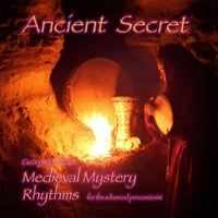 George Medlock | Ancient Secret Medieval Mystery Rhythms: Instructional