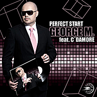 George M. | Perfect Start : The Remixes (feat. C'Damore)