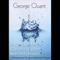 George Quant | IQ Meditation: Complete 4-CD Course