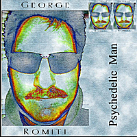 George Romiti | Psychedelic Man