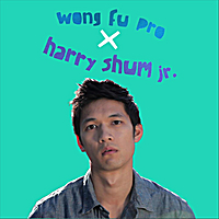George Shaw | Wong Fu Pro​/​Harry Shum Jr.