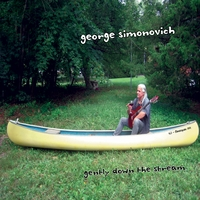 George Simonovich | Gently Down The Stream