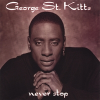 George St Kitts | Never Stop