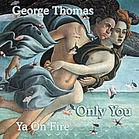 George Thomas | Only You