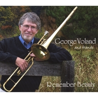 George Voland | Remember Beauty: George Voland and Friends