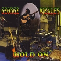 George Wesley | Hold On
