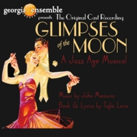 Georgia Ensemble Theatre Cast | Glimpses of the Moon Original Cast Recording