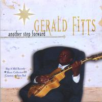 Gerald Fitts | Another Step Forward