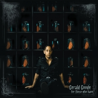 Gerald Goode | For Those Who Have