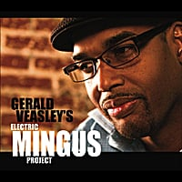 Gerald Veasley | Electric Mingus Project
