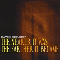 David Gergen | The Nearer It Was....The Farther It Became